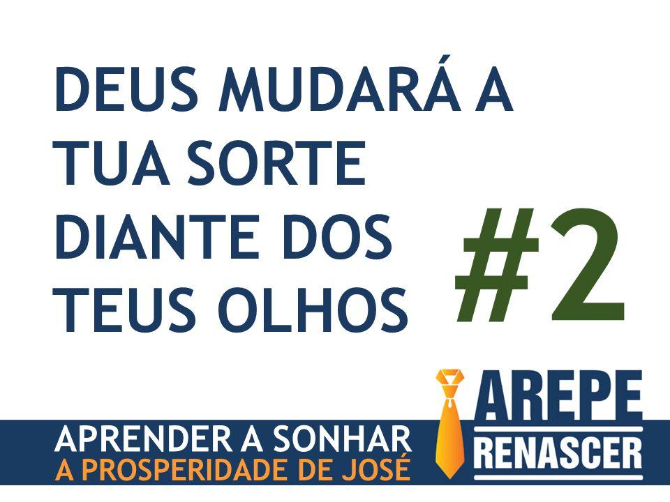 APRENDER A SONHAR A PROSPERIDADE DE JOSÉ DEUS MUDARÁ A TUA SORTE DIANTE DOS TEUS OLHOS #2