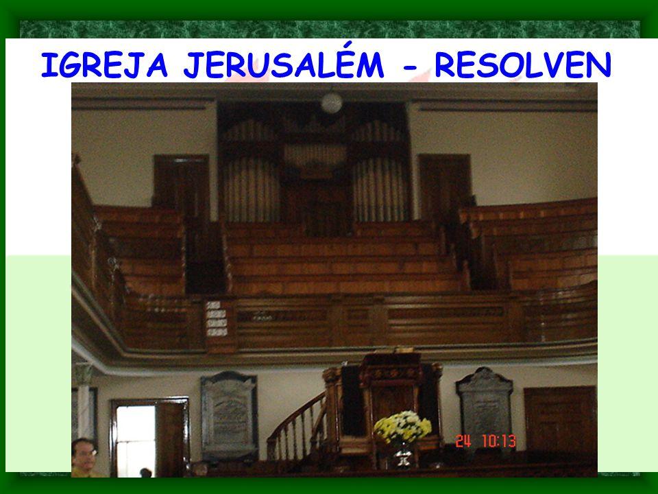 IGREJA JERUSALÉM - RESOLVEN