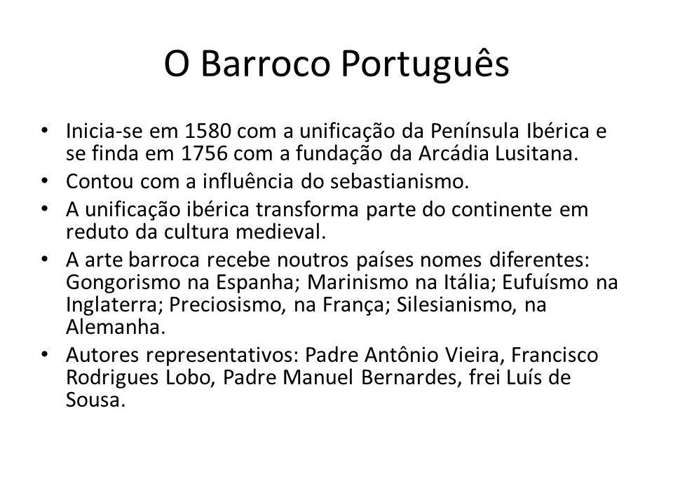 O Barroco Português Inicia-se em 1580 com a unificação da Península Ibérica e se finda em 1756 com a fundação da Arcádia Lusitana. Contou com a influê