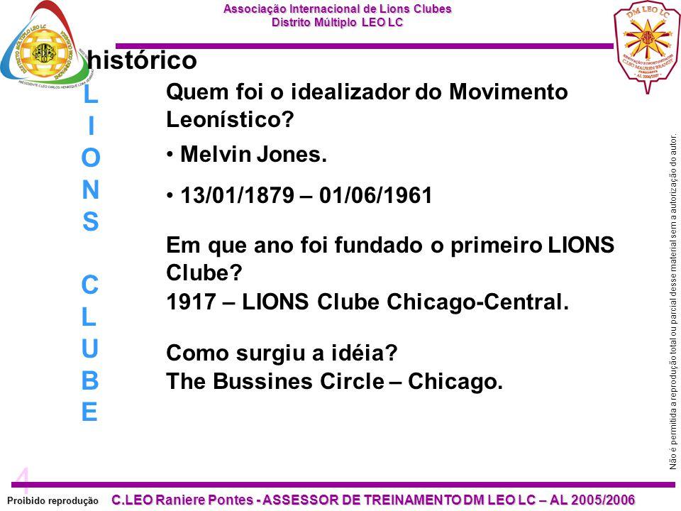 4 Proibido reprodução C.LEO Raniere Pontes - ASSESSOR DE TREINAMENTO DM LEO LC – AL 2005/2006 Não é permitida a reprodução total ou parcial desse mate
