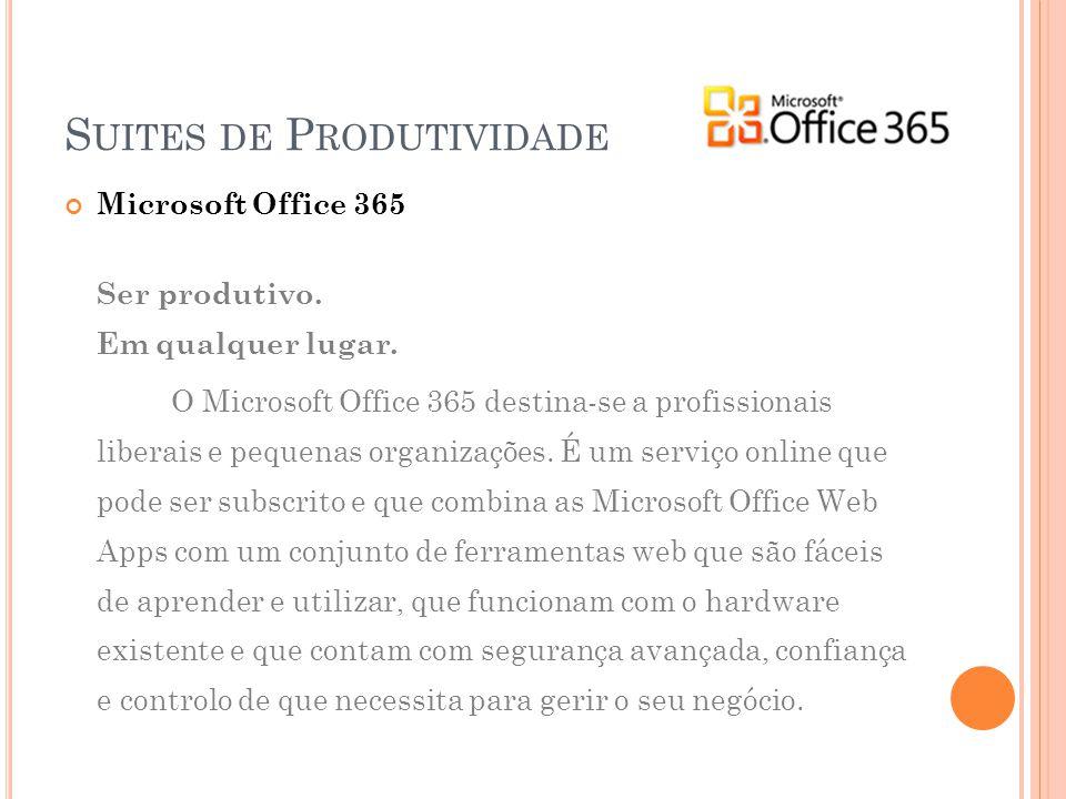 Microsoft Office 365 Ser produtivo.Em qualquer lugar.