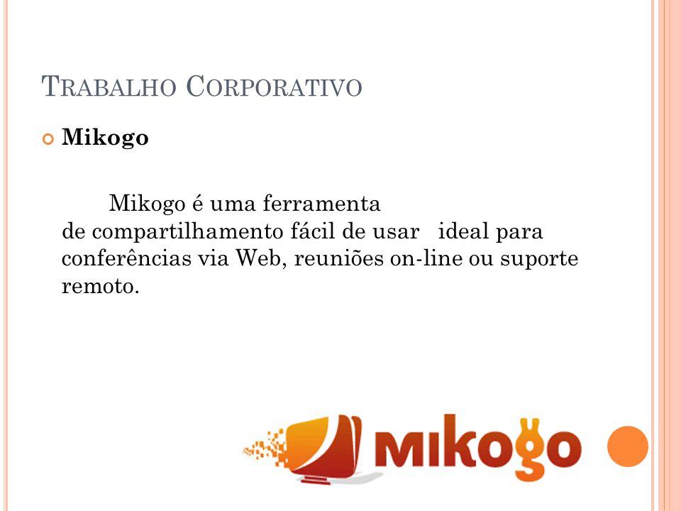 Mikogo Mikogo é uma ferramenta de compartilhamento fácil de usar ideal para conferências via Web, reuniões on-line ou suporte remoto.