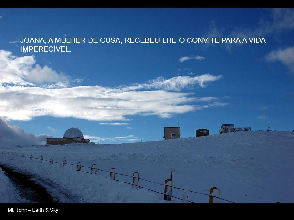 Mt. John - OFERECEU À VIÚVA DE NAÍM O FILHO CONSIDERADO MORTO.