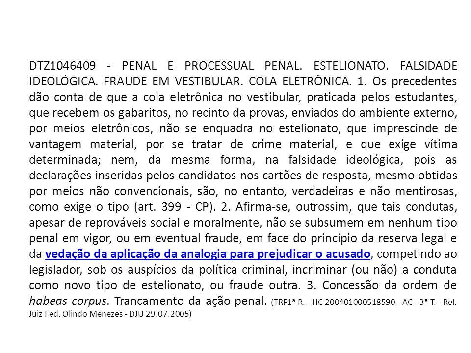 DTZ1046409 - PENAL E PROCESSUAL PENAL.ESTELIONATO.