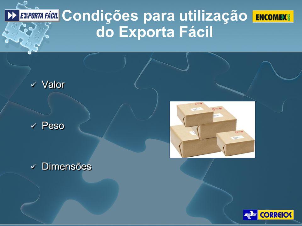 Valor Peso Dimensões Valor Peso Dimensões Condições para utilização do Exporta Fácil
