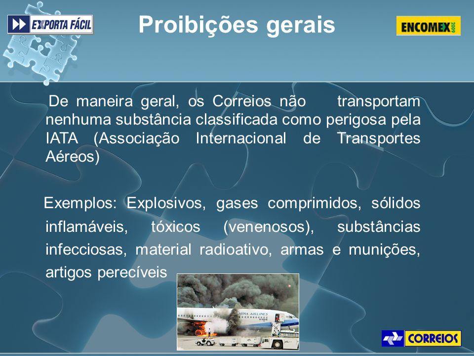 De maneira geral, os Correios não transportam nenhuma substância classificada como perigosa pela IATA (Associação Internacional de Transportes Aéreos)