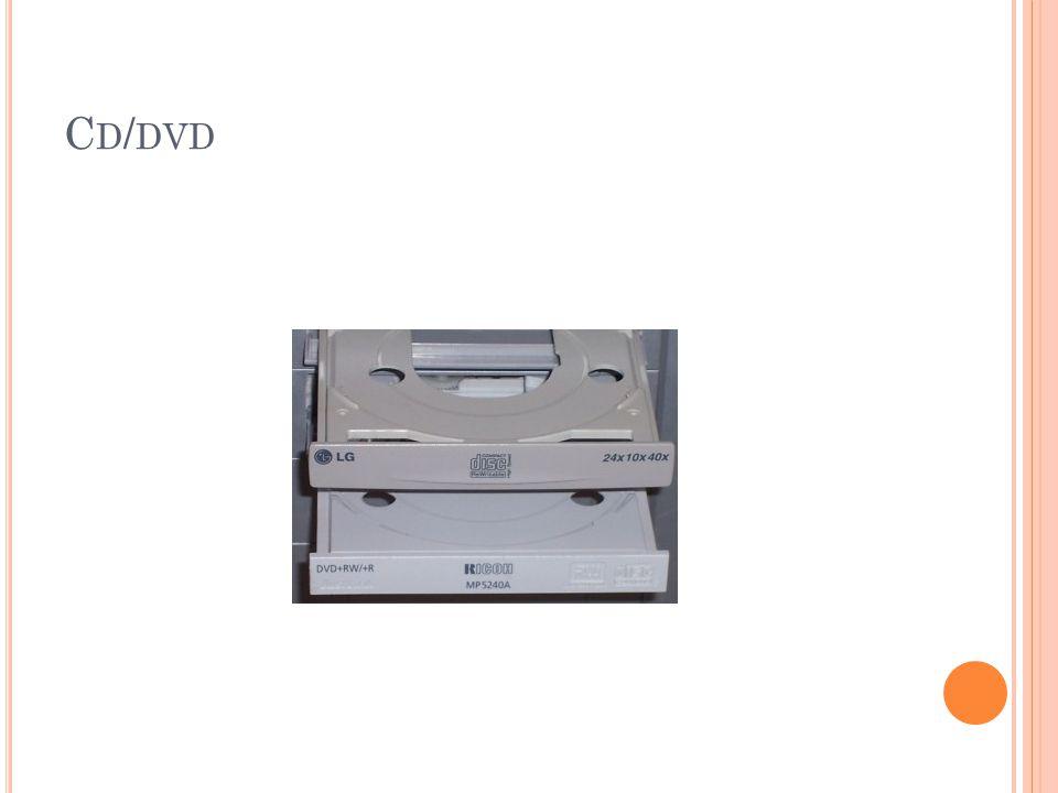 C D / DVD