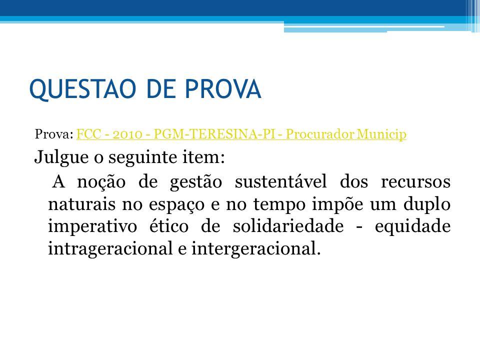 QUESTAO DE PROVA Prova: FCC - 2010 - PGM-TERESINA-PI - Procurador MunicipFCC - 2010 - PGM-TERESINA-PI - Procurador Municip Julgue o seguinte item: A n