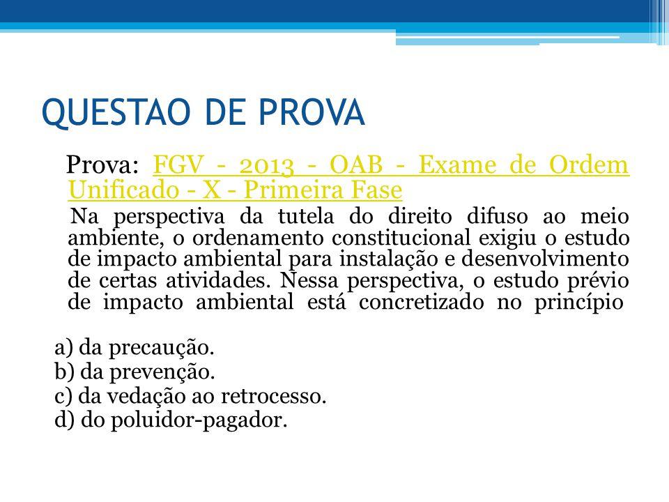 QUESTAO DE PROVA Prova: FGV - 2013 - OAB - Exame de Ordem Unificado - X - Primeira FaseFGV - 2013 - OAB - Exame de Ordem Unificado - X - Primeira Fase