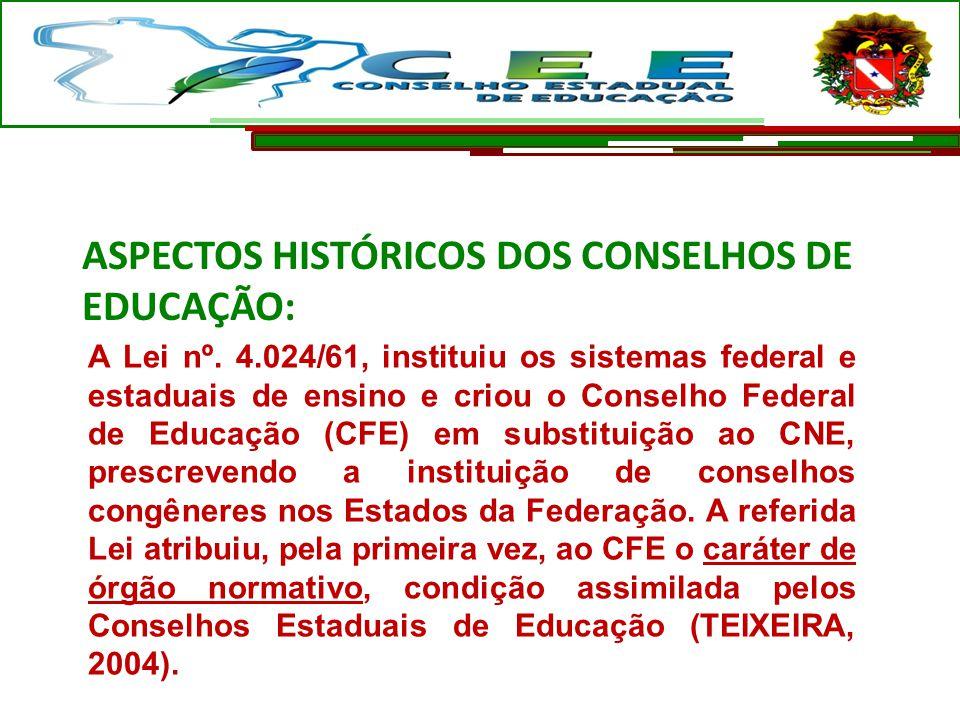 A Lei nº. 4.024/61, instituiu os sistemas federal e estaduais de ensino e criou o Conselho Federal de Educação (CFE) em substituição ao CNE, prescreve