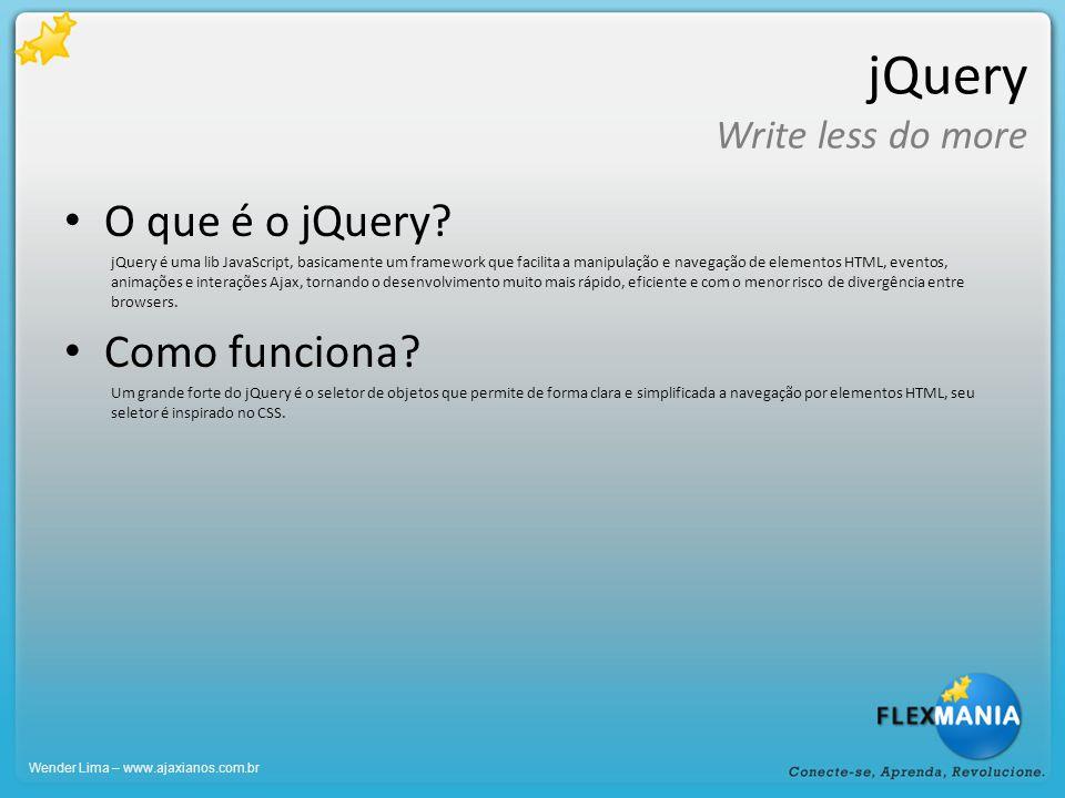 ColdFusion Ajax Features Exemplos: Suggest Um methodo que traga minha consulta E o cfinput com bind no meu methodo Wender Lima – www.ajaxianos.com.br