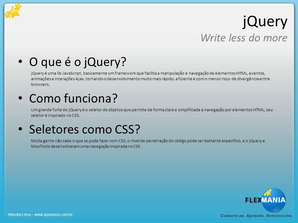 jQuery Write less do more 5 Boas práticas 1 - Sempre use a última versão do jQuery, os caras estão o tempo todo aprimorando e a cada versão existe um incremento de performance que deve ser considerado.