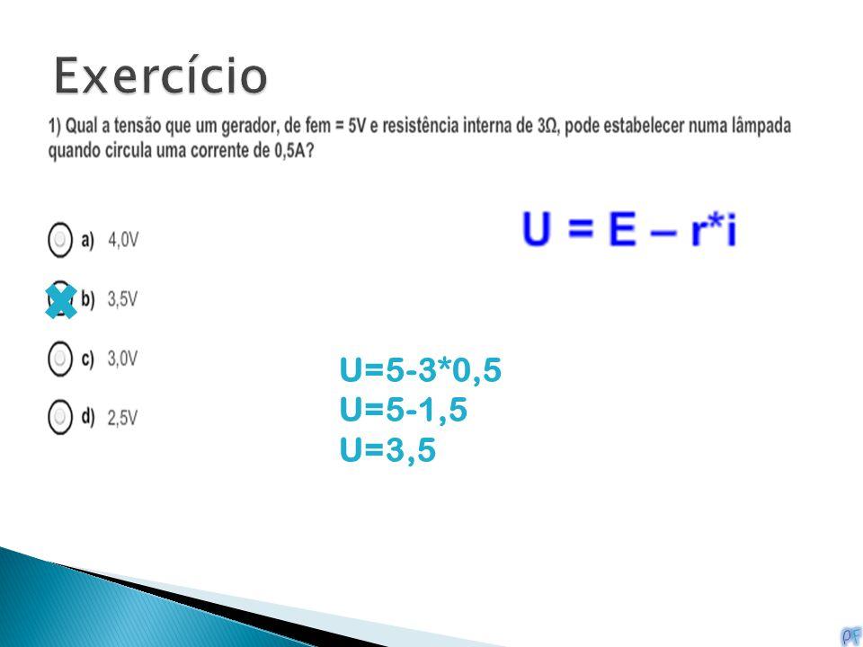 U=5-3*0,5 U=5-1,5 U=3,5