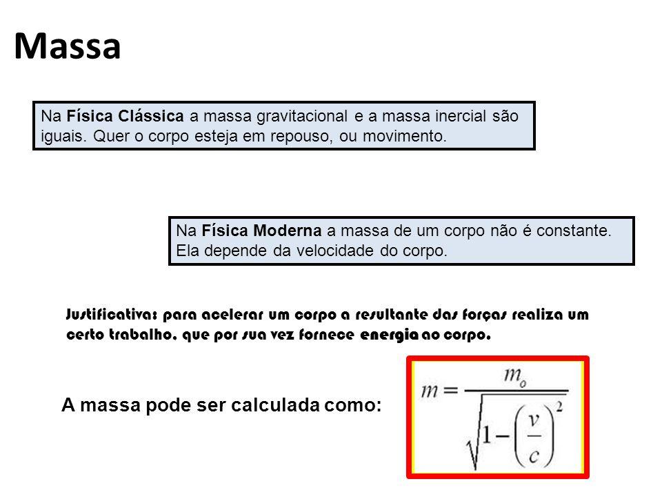 Massa Na Física Clássica a massa gravitacional e a massa inercial são iguais.