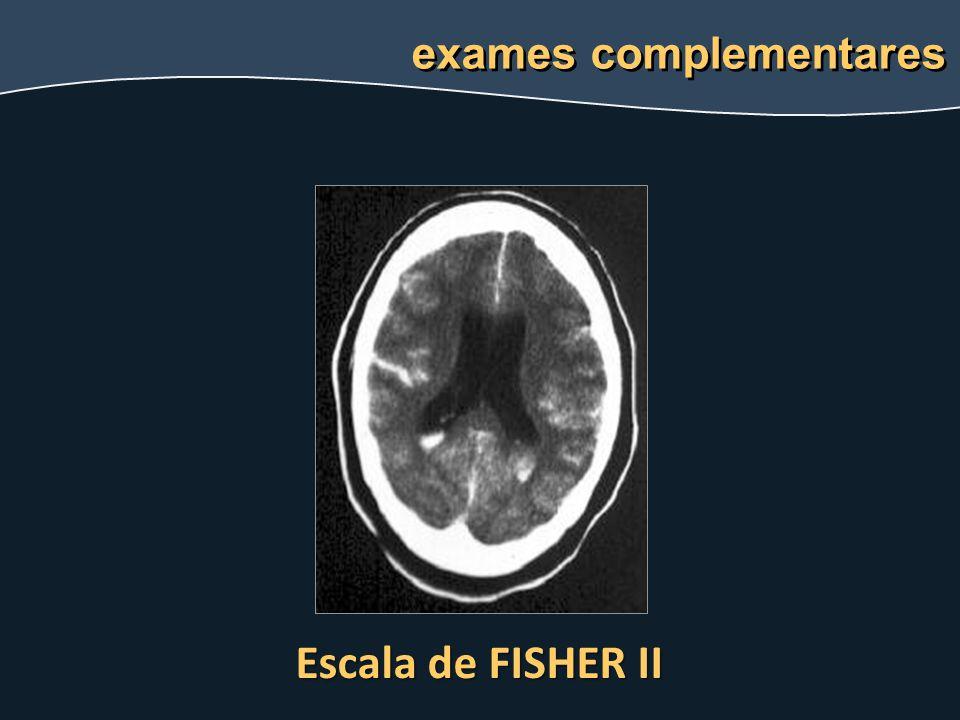 exames complementares Escala de FISHER II