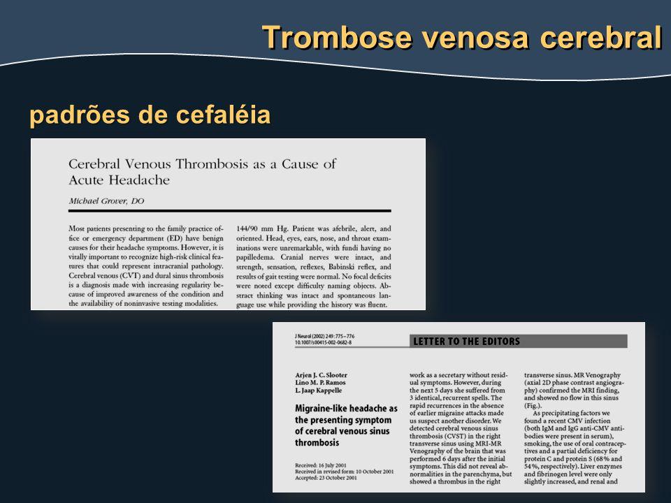 Trombose venosa cerebral padrões de cefaléia