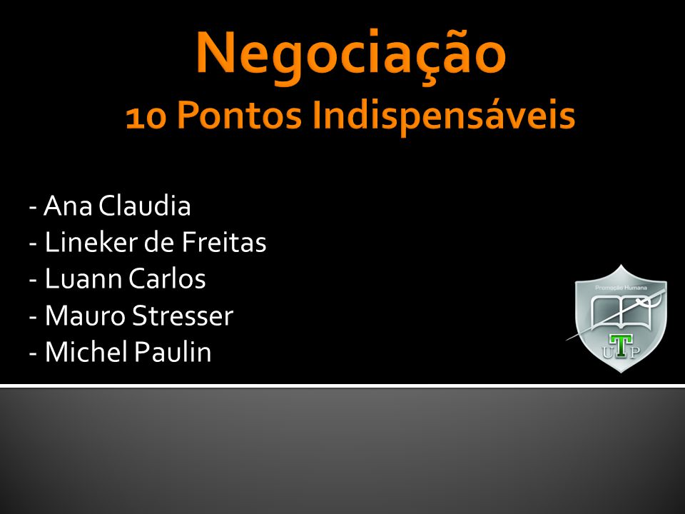 - Ana Claudia - Lineker de Freitas - Luann Carlos - Mauro Stresser - Michel Paulin