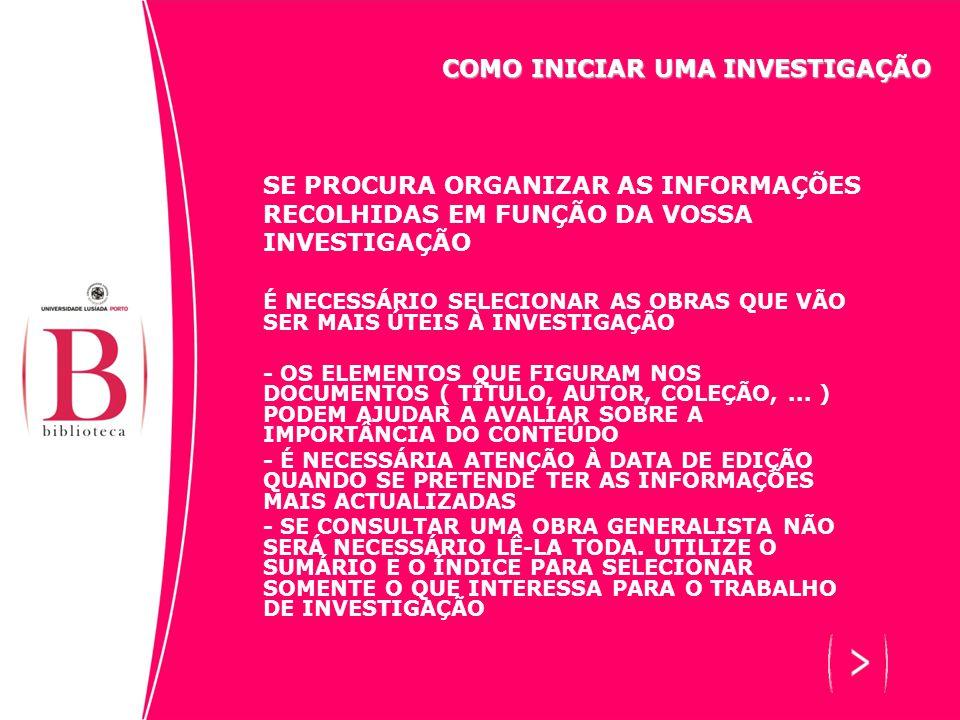 SE PROCURA ORGANIZAR AS INFORMAÇÕES RECOLHIDAS EM FUNÇÃO DA VOSSA INVESTIGAÇÃO TENDO EM CONTA AS INDICAÇÕES ANTERIORES, PODERÁ SEGUIR O SEGUINTE PROCEDIMENTO: - RECONTEXTUALIZAR O TEXTO RELATIVAMENTE AO CONTEXTO - UTILIZAR OS FACTOS ( DADOS DESCRITIVOS, DATAS, ESTATÍSTICAS,...