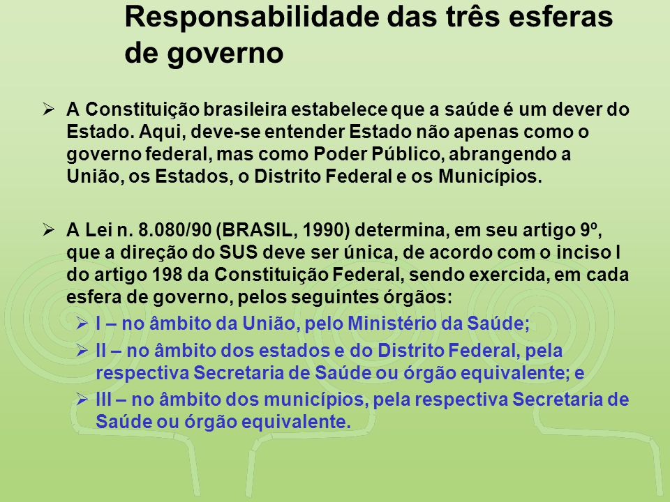 """""""SAÚDE"""" É DESENVOLVIMENTO NO VALE DO RIBEIRA Responsabilidade das três esferas de governo  A Constituição brasileira estabelece que a saúde é um deve"""