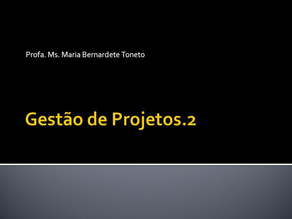 Profa. Ms. Maria Bernardete Toneto