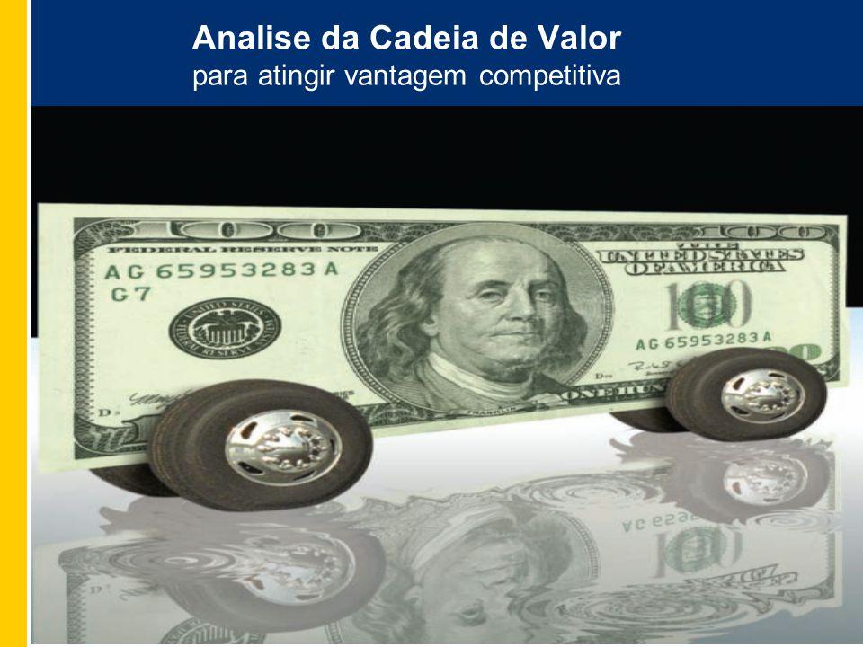 9 9 Analise da Cadeia de Valor para atingir vantagem competitiva