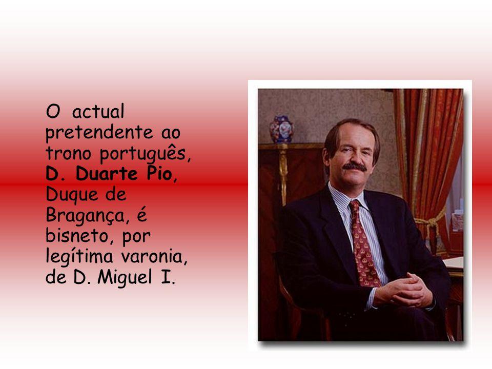 O actual pretendente ao trono português, D. Duarte Pio, Duque de Bragança, é bisneto, por legítima varonia, de D. Miguel I.