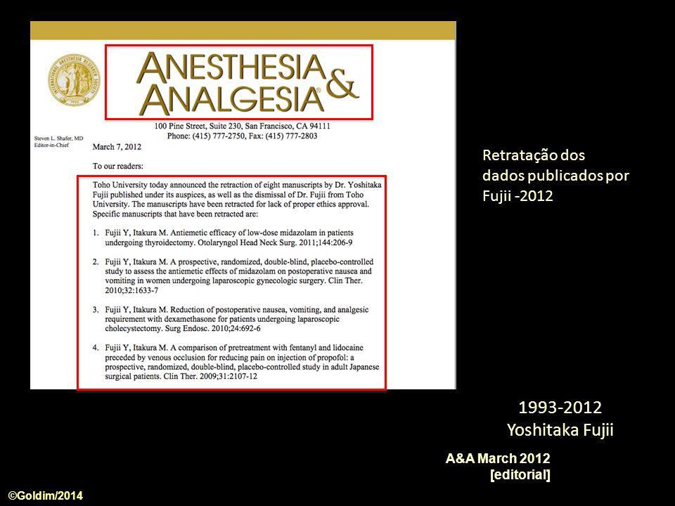 ©Goldim/2014 A&A March 2012 [editorial] 1993-2012 Yoshitaka Fujii Retratação dos dados publicados por Fujii -2012