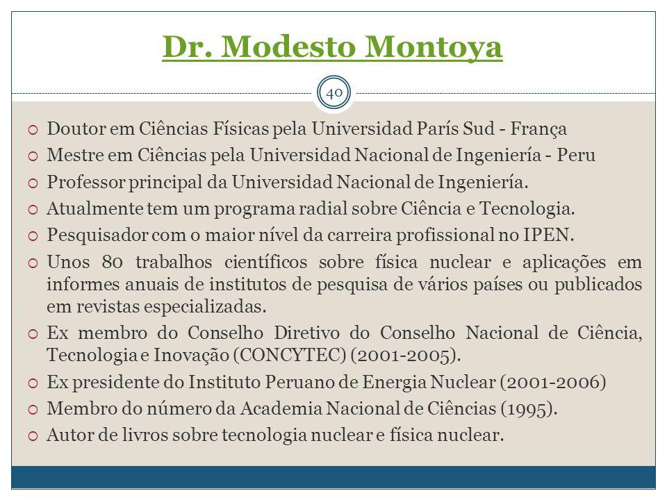 40  Doutor em Ciências Físicas pela Universidad París Sud - França  Mestre em Ciências pela Universidad Nacional de Ingeniería - Peru  Professor pr