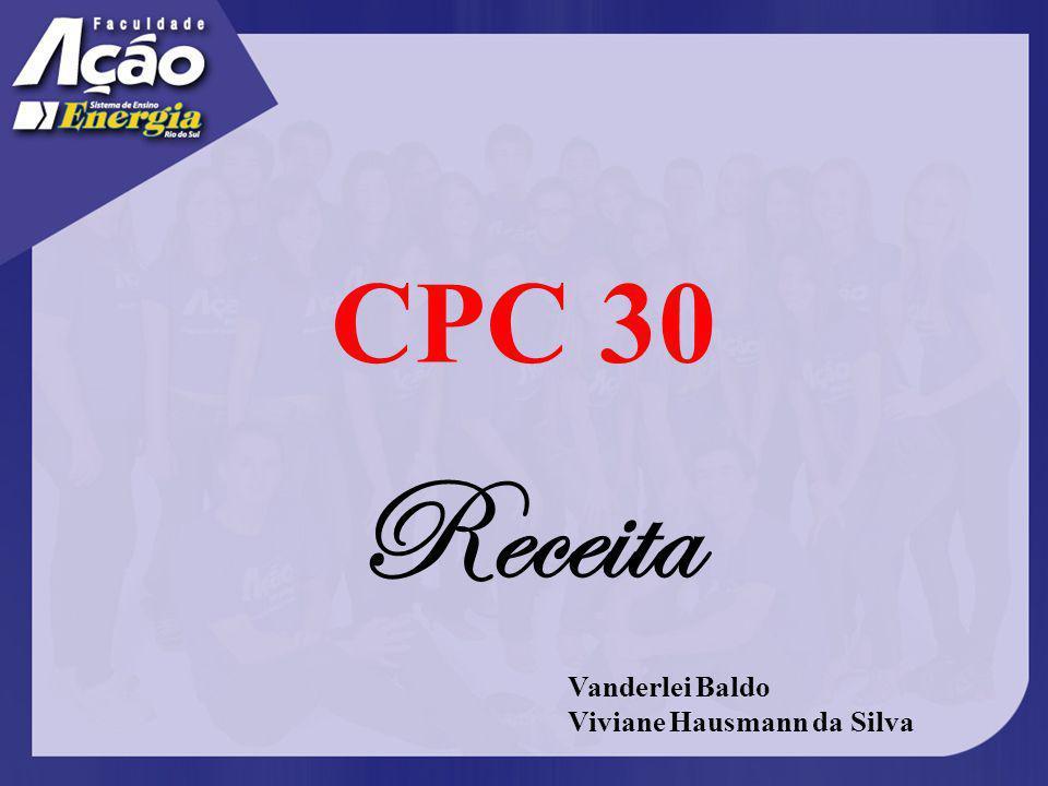 CPC 30 Receita Vanderlei Baldo Viviane Hausmann da Silva