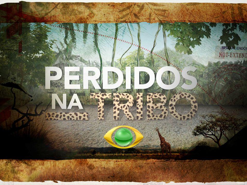  Estreia na Band em 2012, PERDIDOS NA TRIBO, um reality show diferente de tudo o que foi visto até hoje no Brasil.