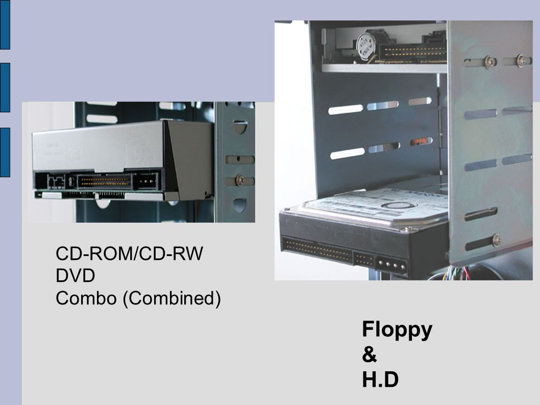 CD-ROM/CD-RW DVD Combo (Combined) Floppy & H.D