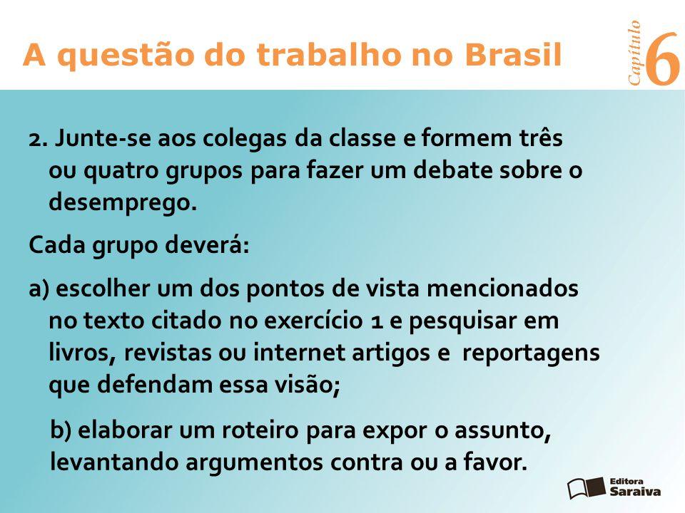 6 A questão do trabalho no Brasil Capítulo 2.