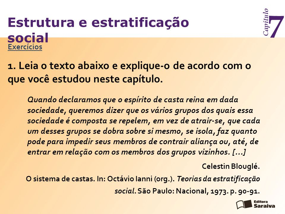 Estrutura e estratificação social Capítulo 7 Exercícios 1.