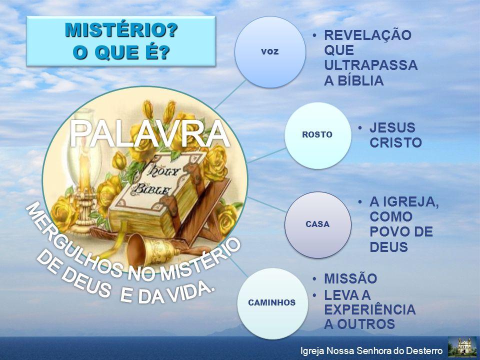 Igreja Nossa Senhora do Desterro OBS: No caso da catequese com adolescentes, deverá ser realizado um período de 2-3 meses de evangelização, correspondente ao pré-catecumenato.