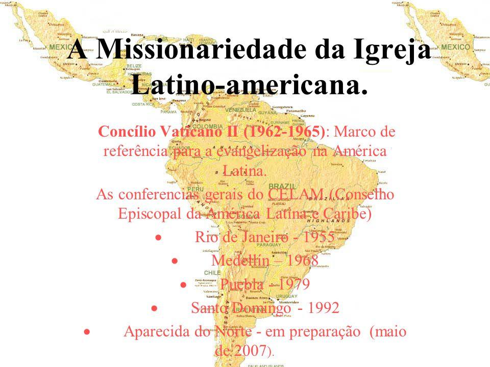 A Missionariedade da Igreja Latino-americana. Concílio Vaticano II (1962-1965): Marco de referência para a evangelização na América Latina. As confere