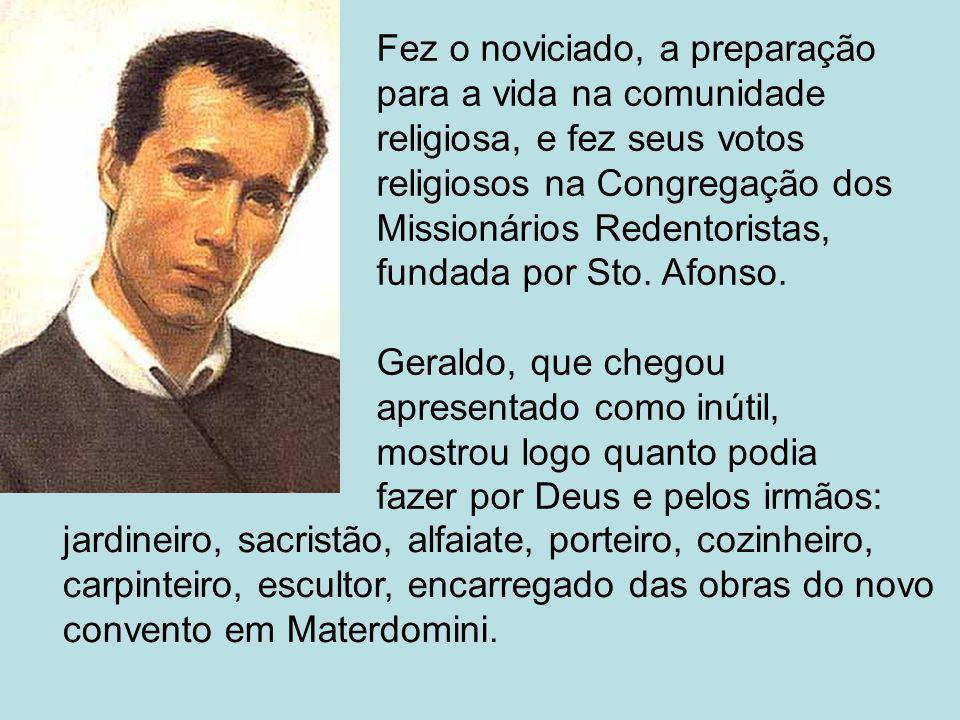 Fez o noviciado, a preparação para a vida na comunidade religiosa, e fez seus votos religiosos na Congregação dos Missionários Redentoristas, fundada por Sto.