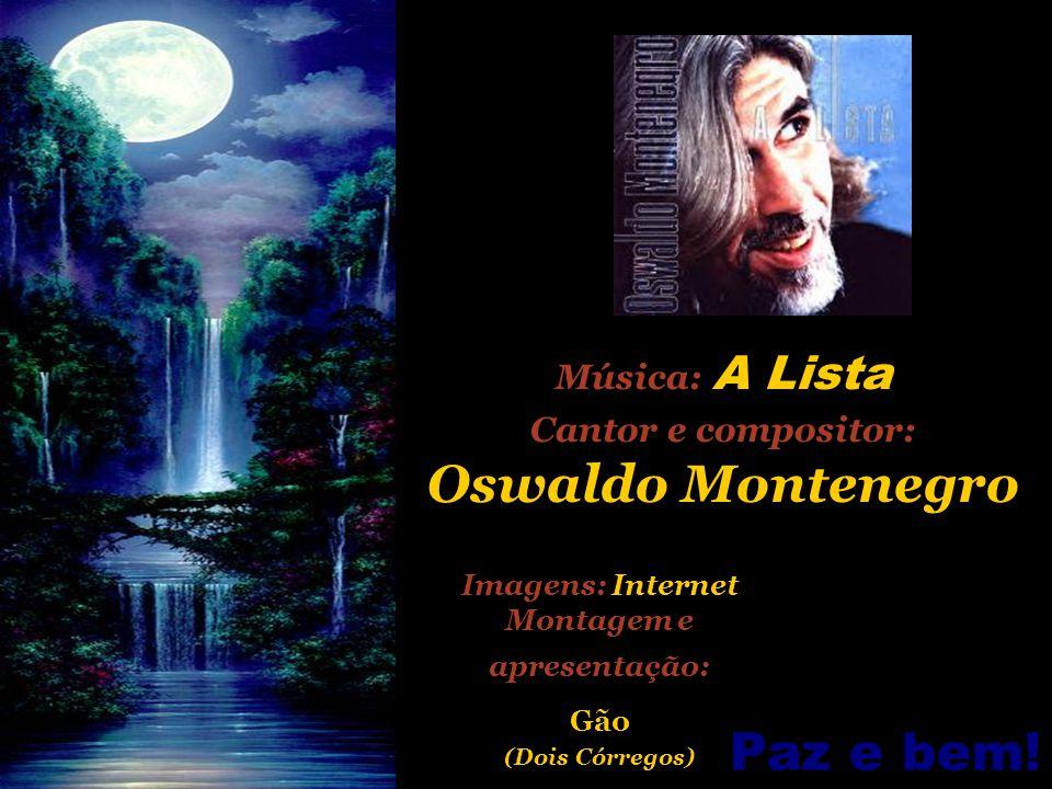 Oswaldo Montenegro A LISTA