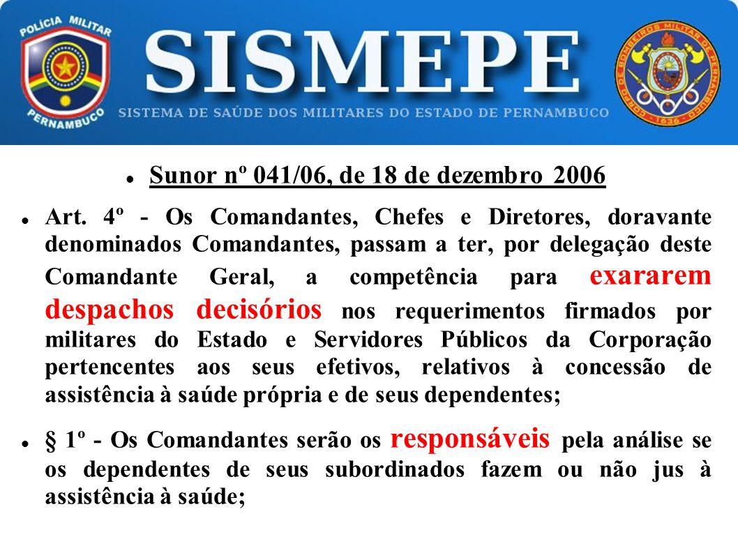 Sunor nº 041/06, de 18 de dezembro 2006 Art.