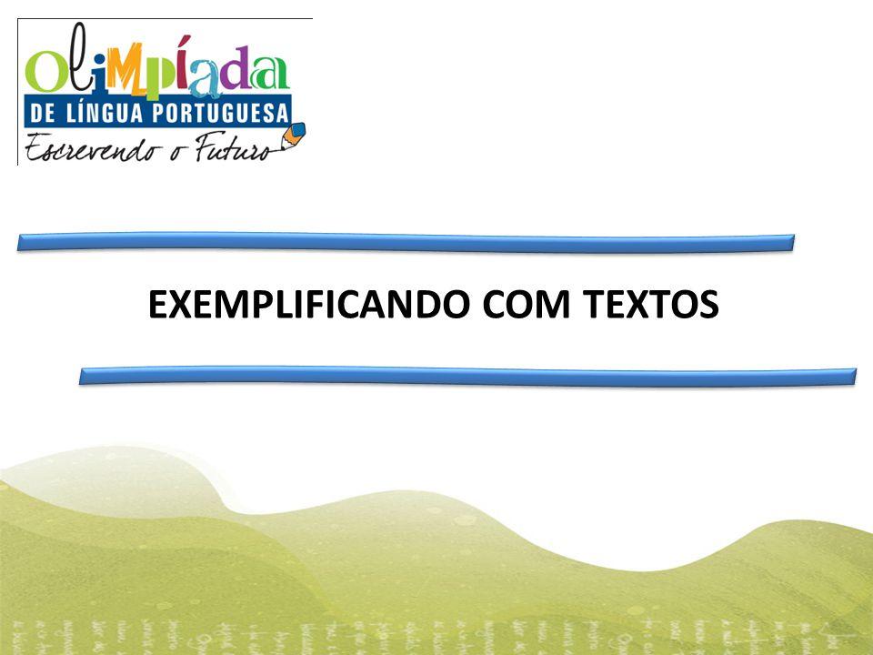 EXEMPLIFICANDO COM TEXTOS