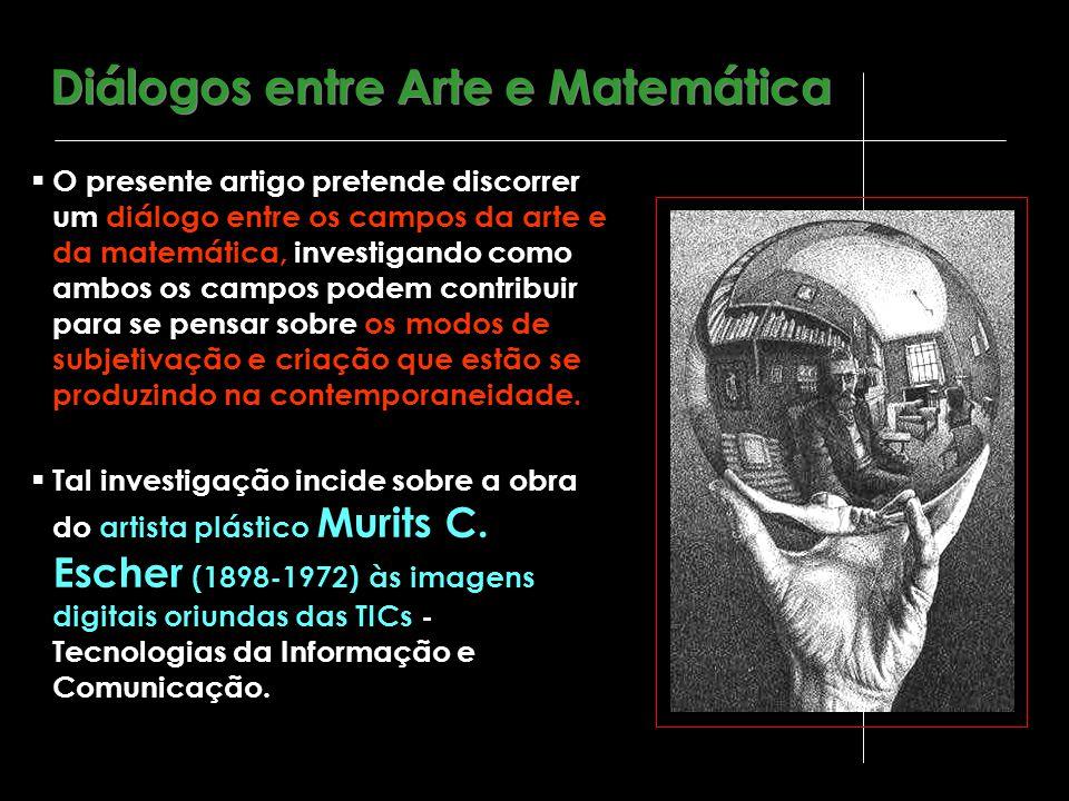  Escher explicita uma ruptura com o modelo renascentista baseado na racionalidade, na construção perspectiva e na invariância métrica euclidiana utilizada para representar os espaços matemáticos e artísticos.