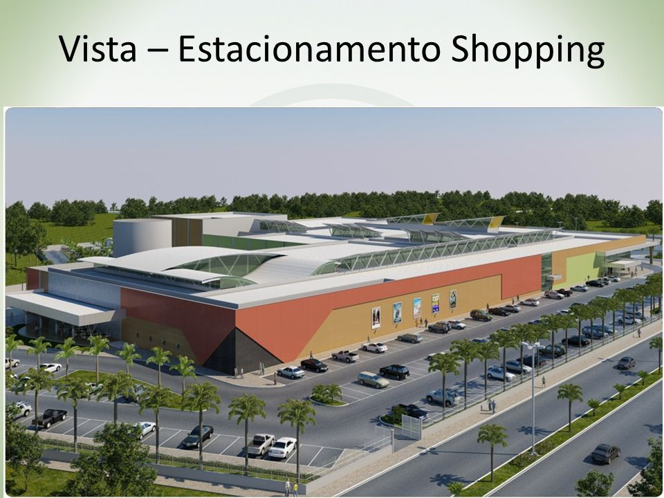 Vista – Estacionamento Shopping