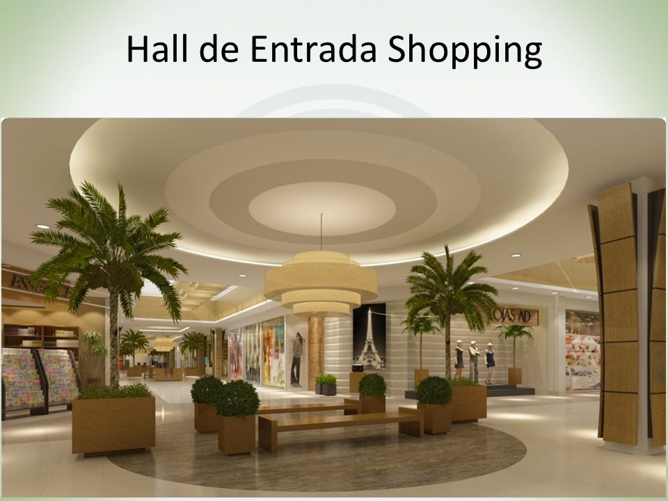 Hall de Entrada Shopping
