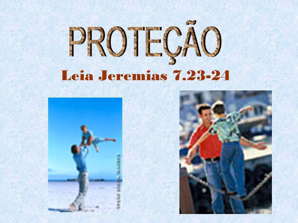 Leia Jeremias 7.23-24