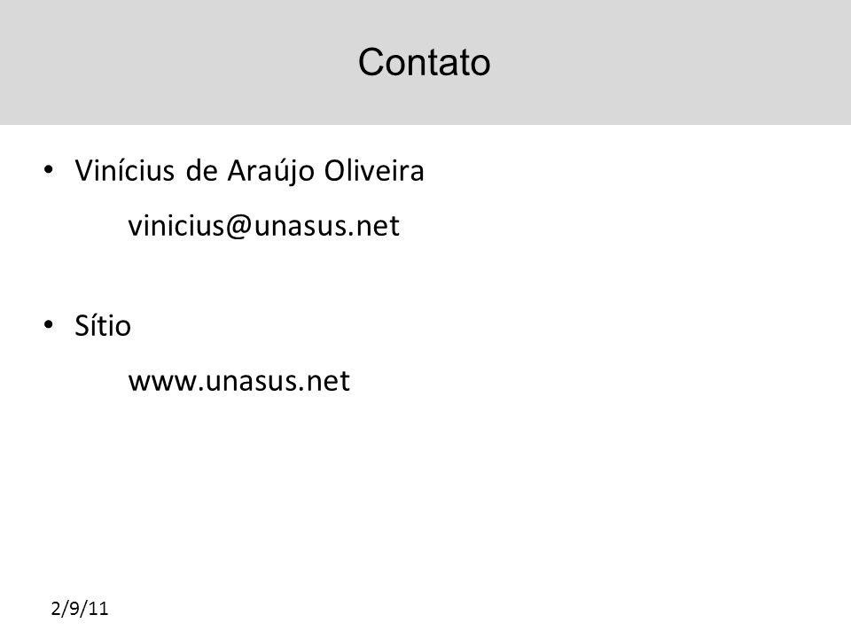 Contato Vinícius de Araújo Oliveira vinicius@unasus.net Sítio www.unasus.net 2/9/11