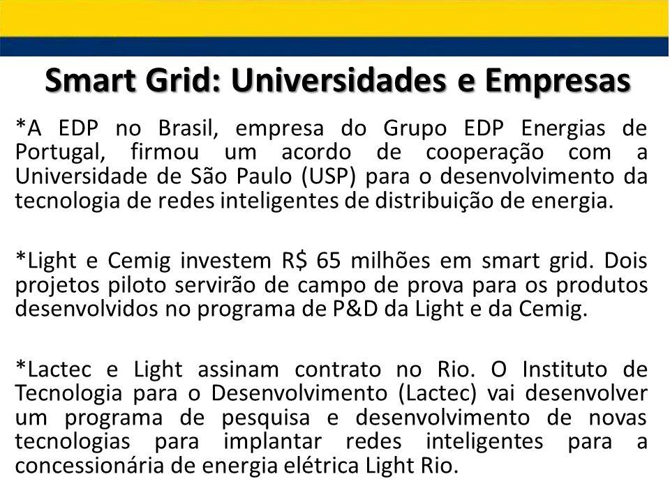 *A EDP no Brasil, empresa do Grupo EDP Energias de Portugal, firmou um acordo de cooperação com a Universidade de São Paulo (USP) para o desenvolvimen