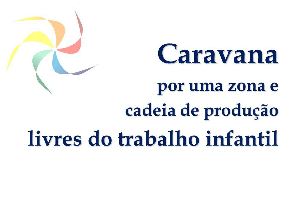Caravana por uma zona e cadeia de produção livres do trabalho infantil