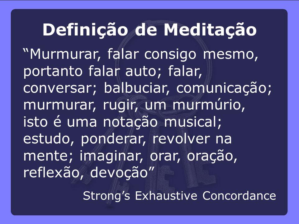 """Definição de Meditação """"Murmurar, falar consigo mesmo, portanto falar auto; falar, conversar; balbuciar, comunicação; murmurar, rugir, um murmúrio, is"""