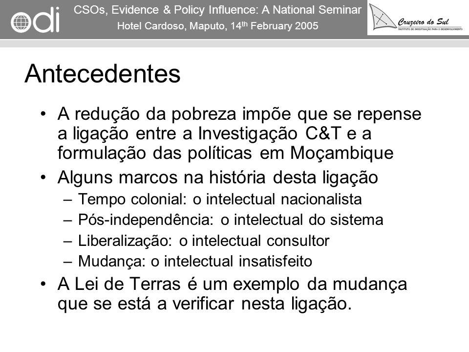 RAPID Programme CSOs, Evidence & Policy Influence: A National Seminar Hotel Cardoso, Maputo, 14 th February 2005 2 Antecedentes A redução da pobreza i