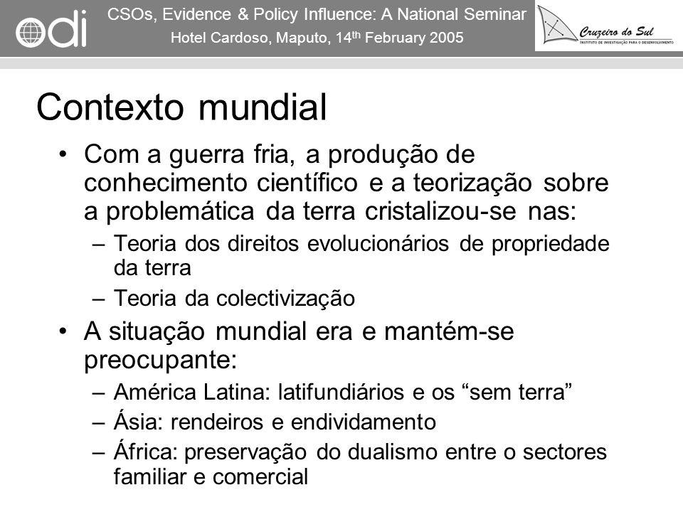 RAPID Programme CSOs, Evidence & Policy Influence: A National Seminar Hotel Cardoso, Maputo, 14 th February 2005 3 Contexto mundial Com a guerra fria,