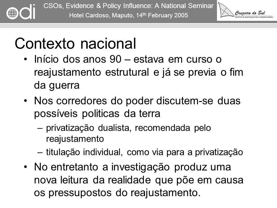 RAPID Programme CSOs, Evidence & Policy Influence: A National Seminar Hotel Cardoso, Maputo, 14 th February 2005 4 Contexto nacional Início dos anos 9